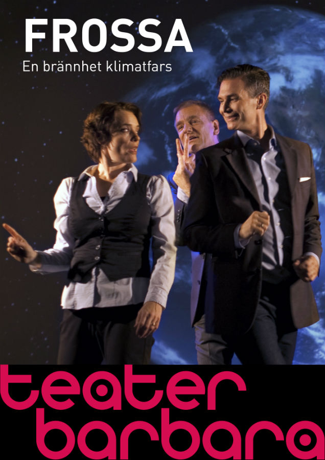 Frossa Affisch - Teater Barbara