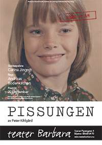 Pissungen Affisch - Teater Barbara