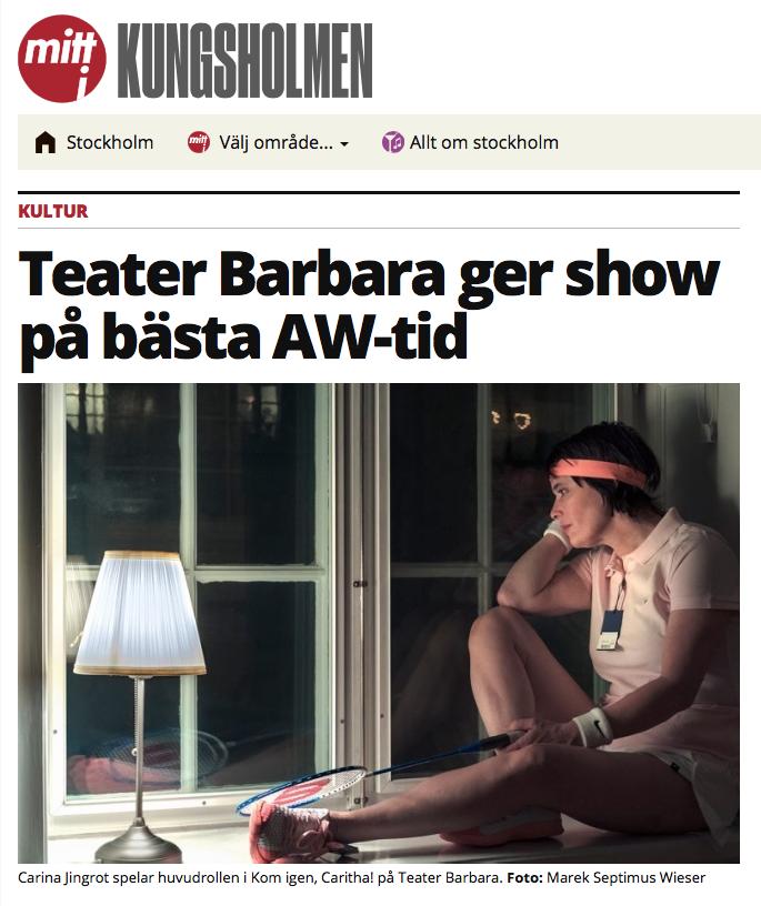 Skärmavbild på Mitt i Kungsholmens artikel om Teater Barbaras Kom igen, Caritha! Text: Teater Barbara ger show på bästa AW-tid