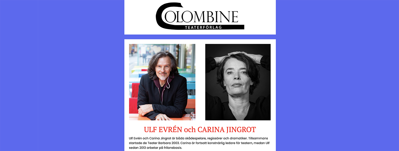 Ulf Evrén och Carina Jingrot på Colombine